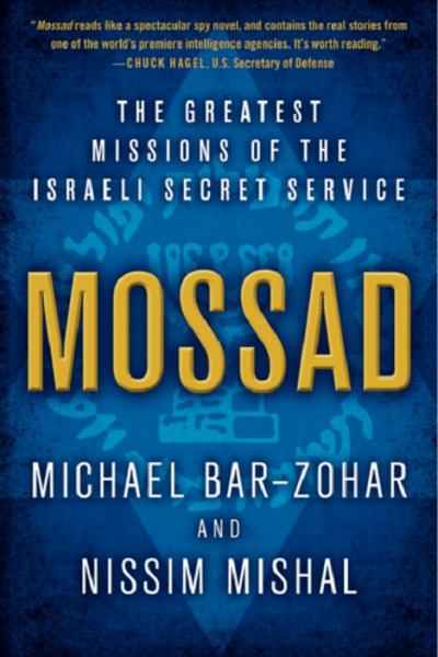Mossad by Michael Bar-Zohar and Nissim Mishal