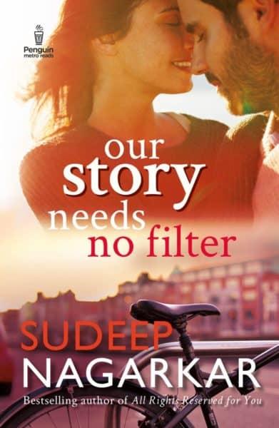Our Story Needs No Filter by Sudeep Nagarkar