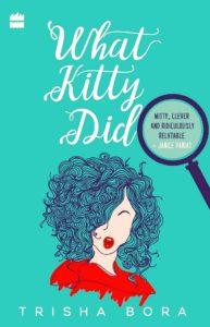 What Kitty Did Trisha Bora