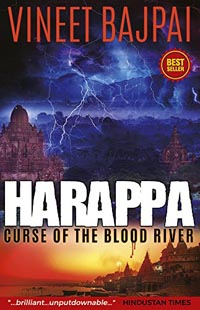 Harappa – Curse of the Blood River by Vineet Bapai