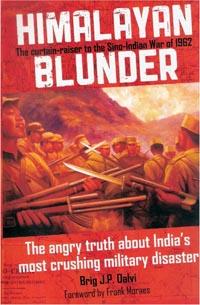 Himalayan Blunder by Brigadier John Dalvi
