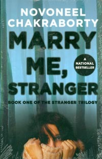 Marry Me, Stranger by Novoneel Chakraborty