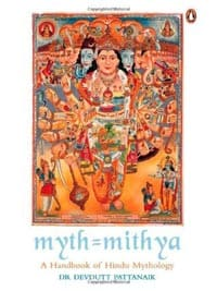 Myth Mithya A Handbook of Hindu Mythology by Devdutt Pattanaik