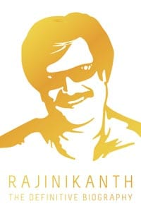 Rajinikanth The Definitive Biography by Naman Chendran