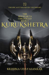 The Aryavarta Chronicles by Krishna Udayasankar