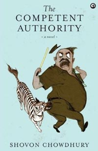 The Competent Authority by Shovon Chowdhury