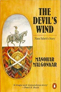 The Devil's Wind by Manohar Malgonkar