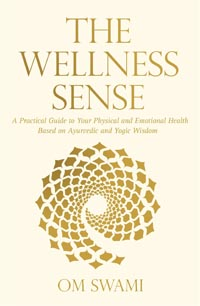 The Wellness Sense by Om Swami