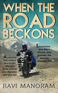 When the Road Beckons by Ravi Manoram