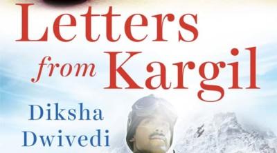 Letters from Kargil Diksha Dwivedi
