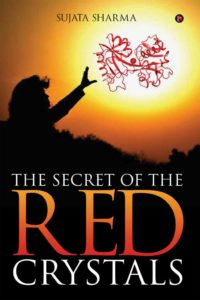 The Secret of the Red Crystals
