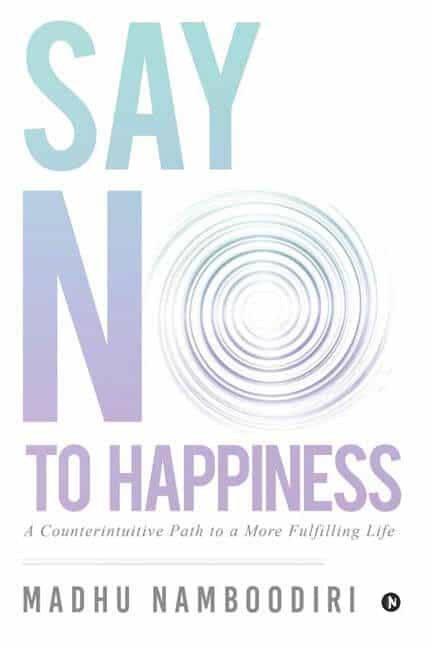 Say No to Happiness