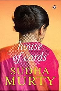 House of Cards by Sudha Murty