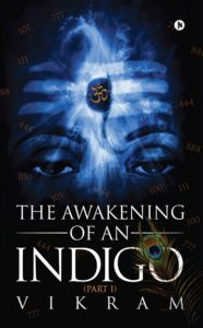 The Awakening of an Indigo