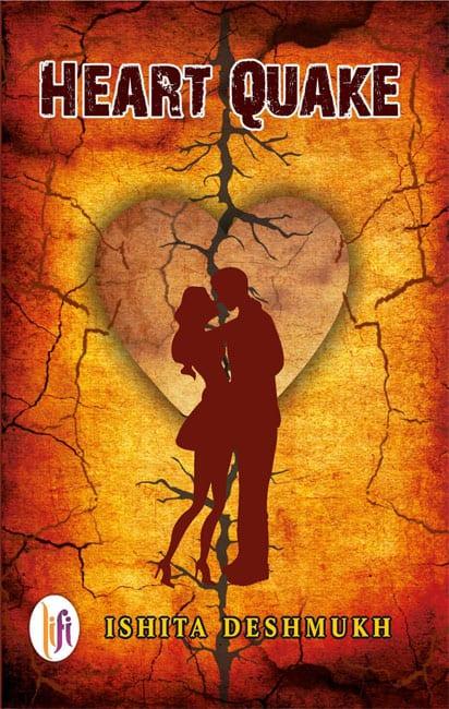 Heart Quake by Ishita Deshmukh