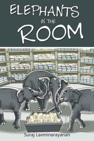 Elephants in the Room Suraj Laxminarayanan