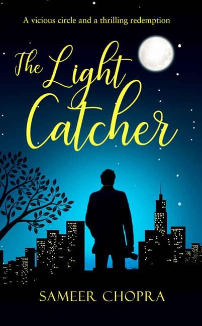 The Light Catcher Sameer Chopra