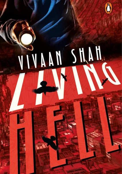 living hell vivaan shah