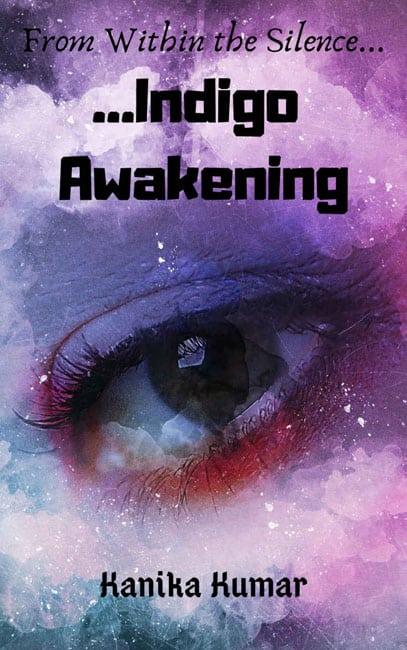 Indigo Awakening Kanika Kumar