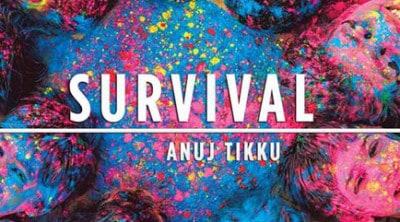 Survival anuj tikku