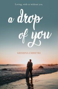 A Drop of You by Krishna Chhetri