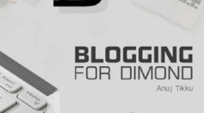 Blogging-for-Diamond-by-Anuj-Tikku