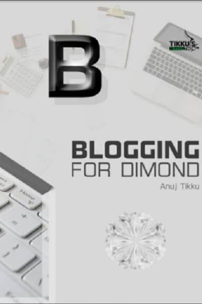 Blogging-for-Diamond-by-Anuj-Tikku