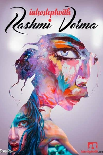 I-Also-Slept-With-Rashmi-Verma-love-Thon-Book