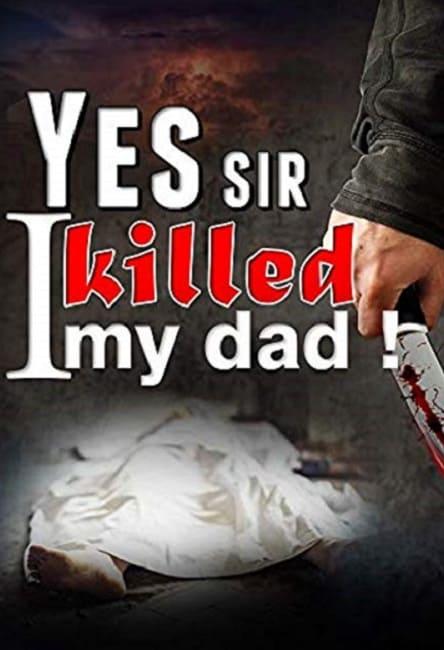 Yes-Sir-I Killed-My-Dad-by-Anuj-Tikku