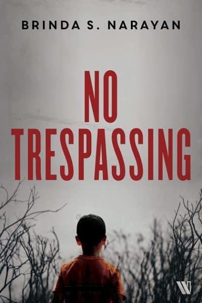 No-Trespassing-by-Brinda-S-Narayan