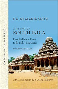A History of South India by Nilakantha Sastri