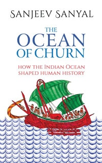 The Ocean of Churn by Sanjeev Sanyal