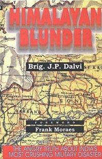 Himalayan Blunder by JP Dalvi