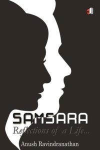 Samsara Reflections of a Life