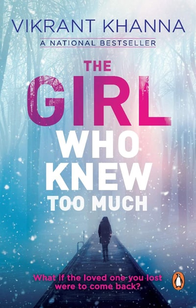 The Girl Who Knew Too Much - Vikrant Khanna