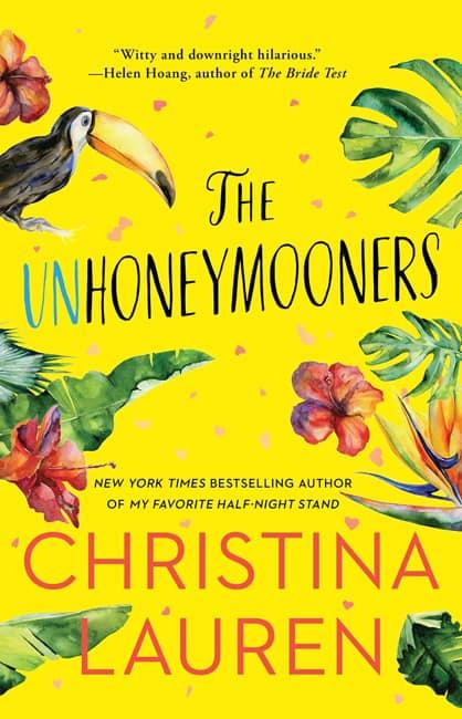 The Unhoneymooners Christina Lauren