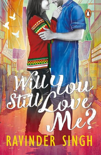 Will You Still Love Me - Ravinder Singh
