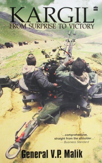 Kargil From Surprise To Victory By General VP Malik