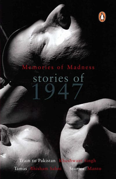 Memories Of Madness Stories Of 1947