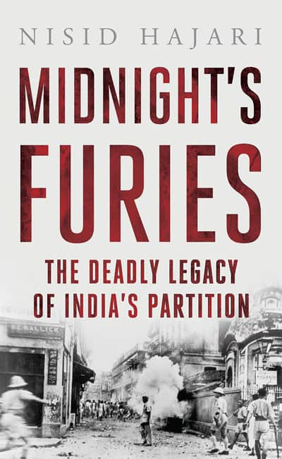 Midnight's Furies The deadly legacy of Indias partition by Nisid Hajari