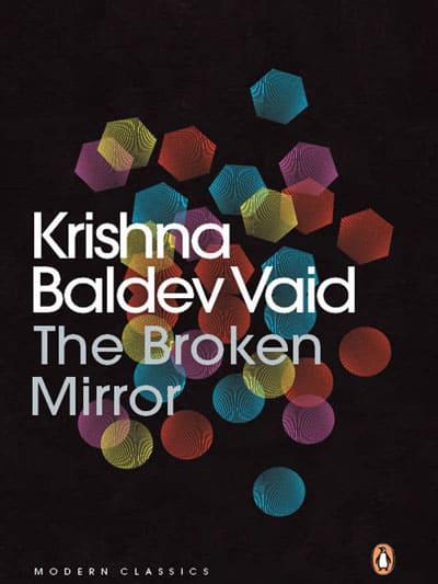 The Broken Mirror by Krishna Baldev Vaid