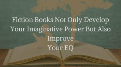 Fiction Books Boost Your Imagination