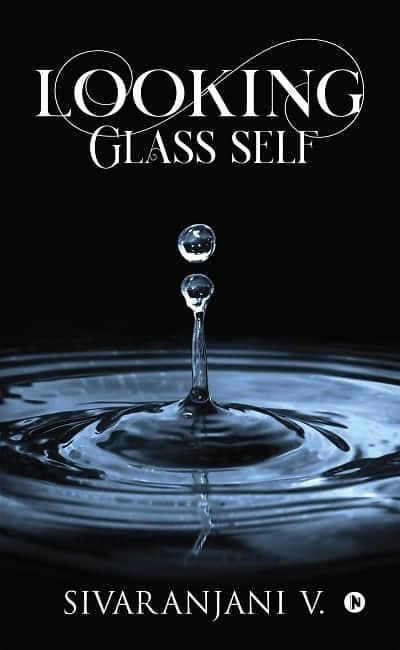Looking-Glass-Self-Sivaranjani-V