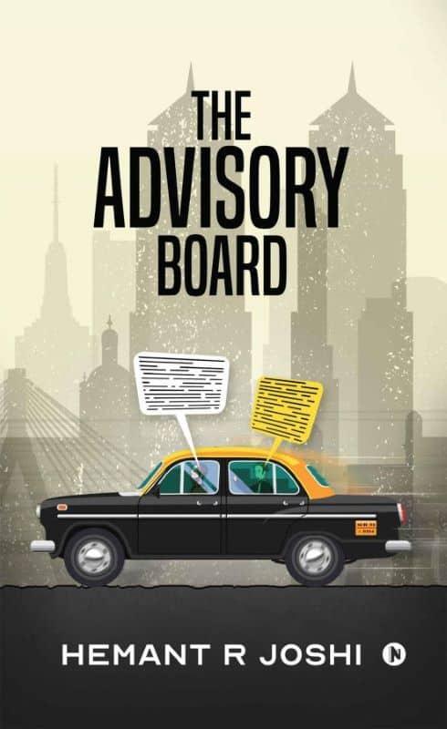 The Advisory Board by Hemant R Joshi