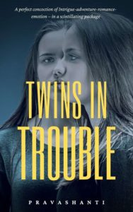 Twins in trouble by Pravashanti PSV