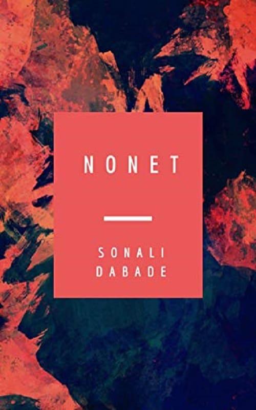 Nonet by Sonali Dabade