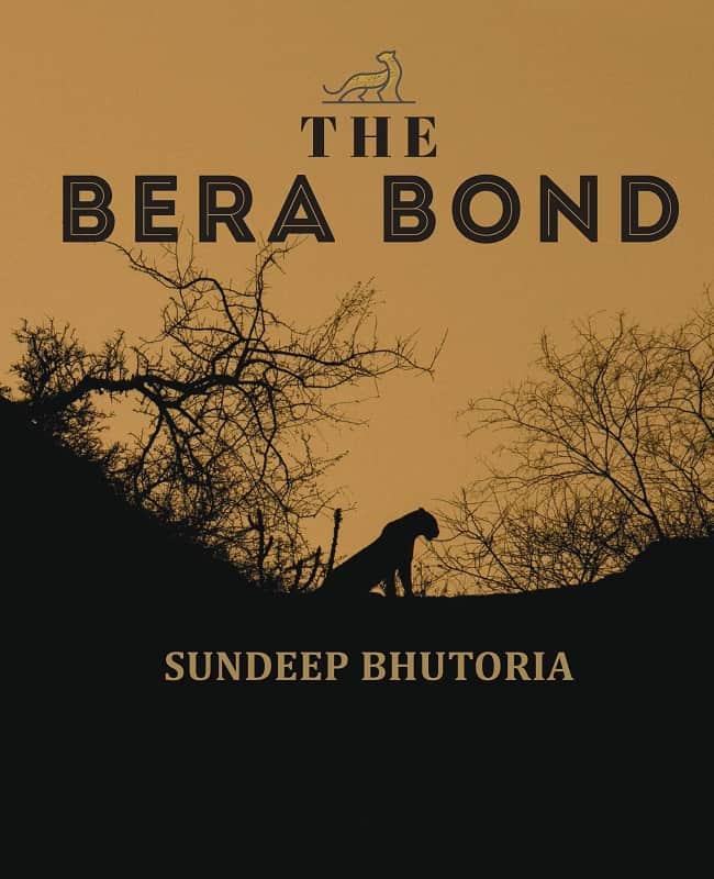 The Bera Bond by Sundeep Bhutoria