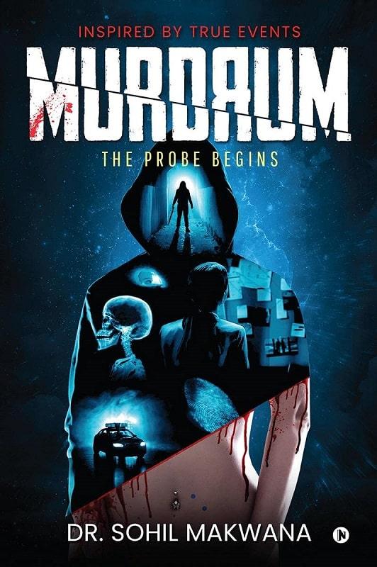 Murdrum by Dr. Sohil Makwana