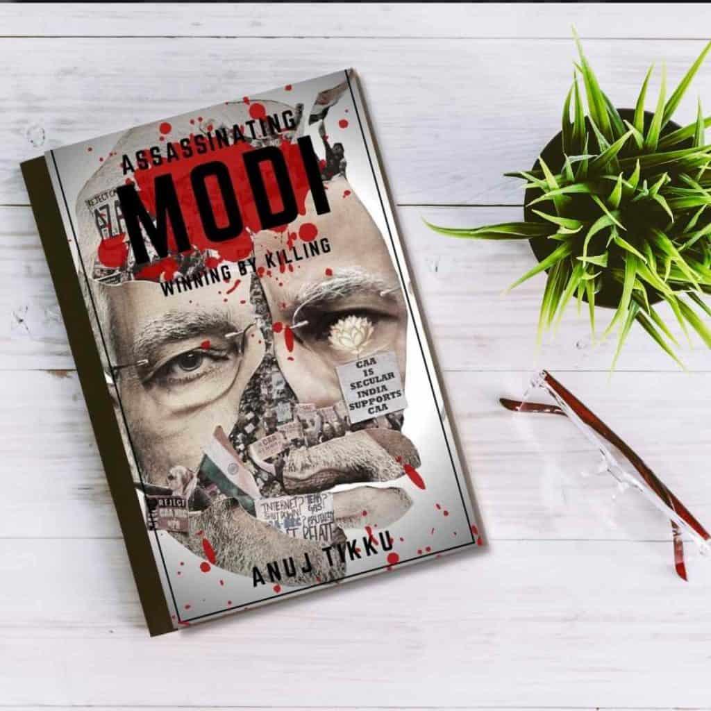 Assassinating Modi by Anuj Tikku