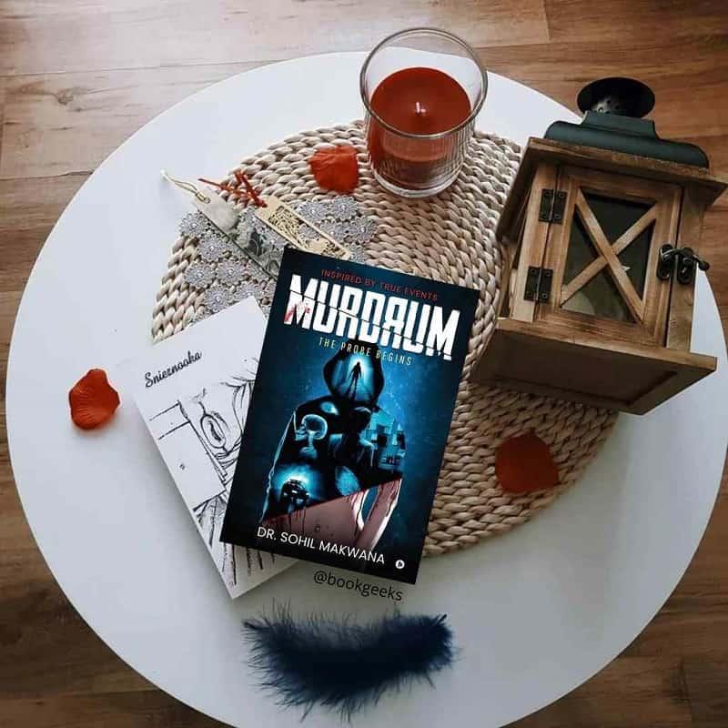 Murdrum The Probe Begins by Dr Sohil Makwana